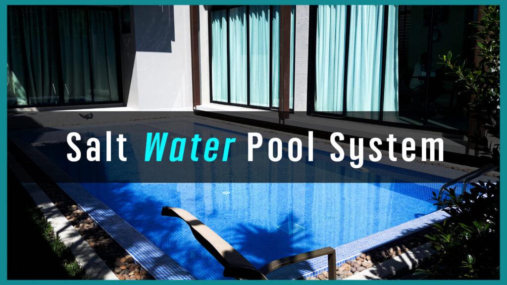 สระน้ำเกลือ Salt water pools System