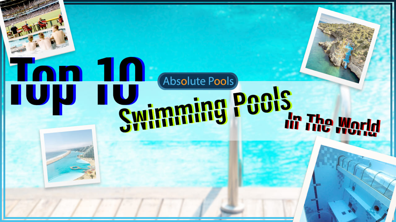 Top 10 Swimming Pools